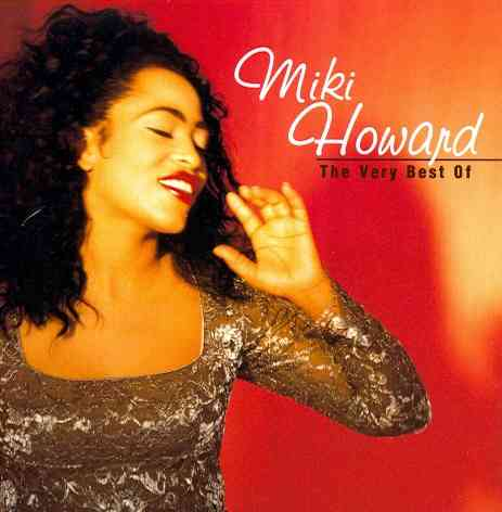 VERY BEST OF MIKI HOWARD BY HOWARD,MIKI (CD)